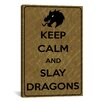 iCanvas Keep Calm and Slay Dragons Textual Art on Canvas