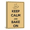 iCanvas Keep Calm and Bake Textual Art on Canvas