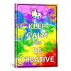 iCanvas Keep Calm and Be Creative Textual Art on Canvas
