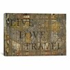 <strong>iCanvasArt</strong> 'Live Love Travel' by Maximilian San Graphic Art on Canvas