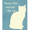 Epic Art Keep Calm and Pet the Cat Graphic Art on Canvas