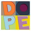 "Maxwell Dickson ""Dope C"" Textual Art on Canvas"