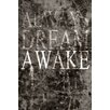"Maxwell Dickson ""Dream Awake"" Textual Art on Canvas"