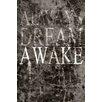 Maxwell Dickson 'Dream Awake' Typrography Textual Art on Wrapped Canvas