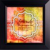 <strong>Friends The Precious Few Framed Graphic Art</strong> by The James Lawrence Company