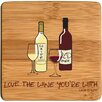 <strong>Love the Wine You're With Bamboo Coaster (Set of 4)</strong> by Thirstystone