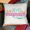 Thumbprintz You Can't Depend On Your Eyes Printed Pillow