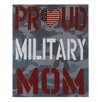 "Blossom Bucket ""Proud MIlitary Mom"" by Gaby Juergens Textual Art"