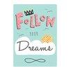 Evive Designs Follow Your Dreams Paper Print