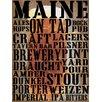Graffitee Studios Maine on Tap Textual Art on Canvas