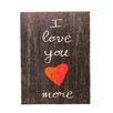 "<strong>Holly & Martin</strong> Swoon Wall Panel ""I Love You More"" Textual Art Plaque"