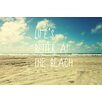 <strong>Marmont HIll</strong> Life's Better at the Beach Painting Prints on Canvas