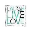 ModShop Laugh Live Love Pillow