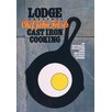 Lodge Chef John Folse's Cast Iron Cooking