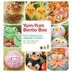 Random House Yum-Yum Bento Box; Fresh Recipes for Adorable Lunches