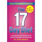 The 17 Day Diet; A Doctor's Plan Designed for Rapid Results