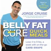 The Belly Fat Cure Quick Meals Lose