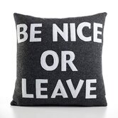 &quot;Be Nice or Leave&quot; Decorative Pillow