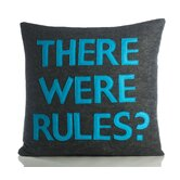 """There Were Rules"" Decorative Pillow"