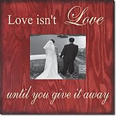 Love Isn't Love Until...  Memory Box