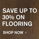Save Up to 30% on Flooring