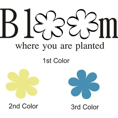 Alphabet Garden Designs Bloom Where Planted Wall Decal