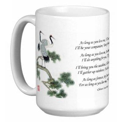 Oriental Design Gallery Chinese Love Poem with Cranes As Long as You Love Me 15 oz. Coffee / Tea Mug