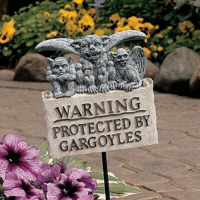 Posted Beware of Gargoyles Garden Sign