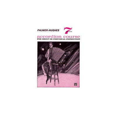 Alfred Publishing Company Palmer-Hughes Accordion Course, Book 7
