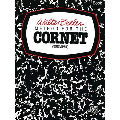 Alfred Publishing Company Walter Beeler Method for the Cornet (Trumpet), Book I