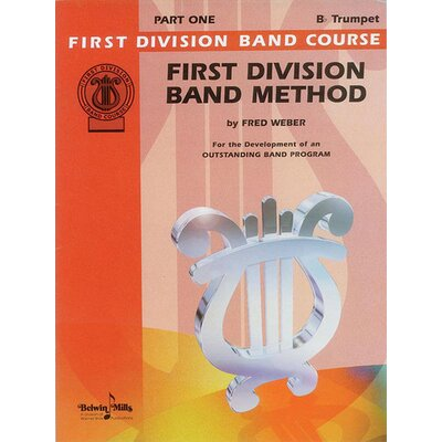 Alfred Publishing Company First Division Band Method, Part 1 B-Flat Cornet (Trumpet)