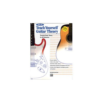 Alfred Publishing Company Teach Yourself Guitar Theory Practical Music Theory for All Guitarists
