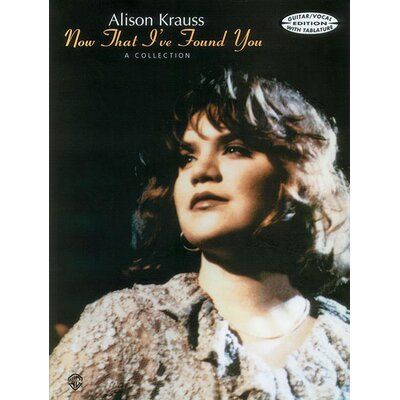 Alfred Publishing Company Alison Krauss: Now That I've Found You