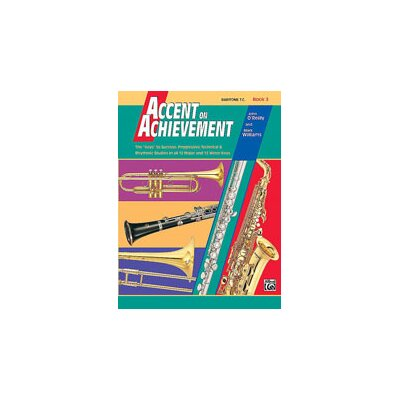Alfred Publishing Company Accent on Achievement, Book 3 Baritone T.C.
