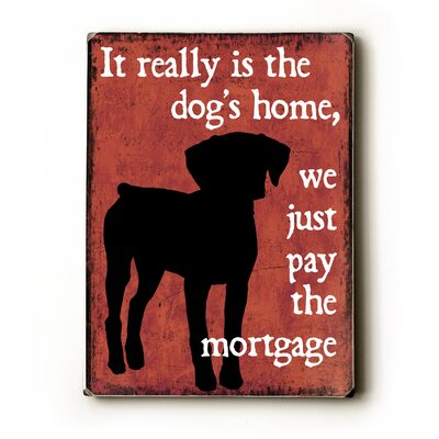 Artehouse LLC Dog's Home Textual Art Plaque