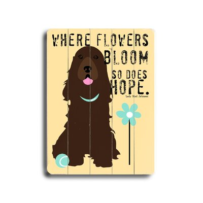Where Flowers Bloom Planked Textual Art Plaque