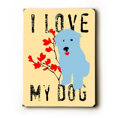 Artehouse LLC I Love My Dog with Blue Dog Wood Sign