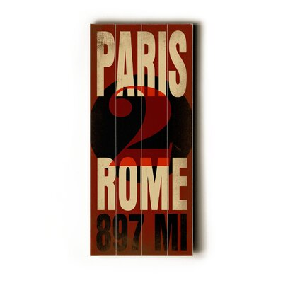 Artehouse LLC Paris 2 Rome Transit Wood Sign