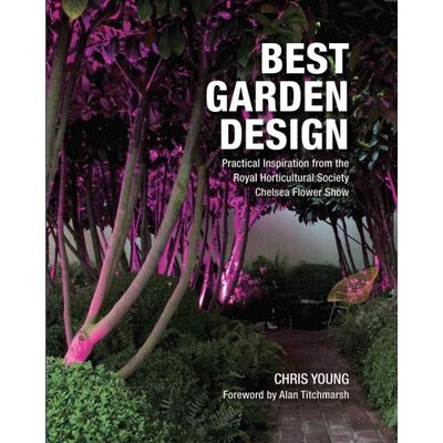 Firefly Books Ltd Best Garden Design Practical Inspiration from the RHS Chelsea Flower Show