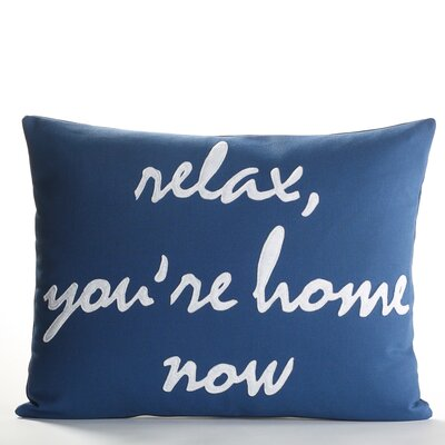 Celebrate Everyday Relax, You're Home Now Pillow