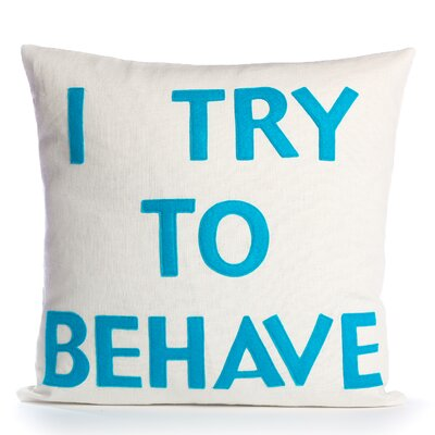 "Alexandra Ferguson House Rules ""I Try To Behave"" Decorative Pillow"