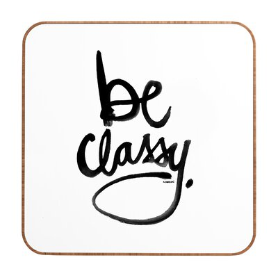 DENY Designs Be Classy by Kal BArt Plaqueeski Framed Textual Art Plaque