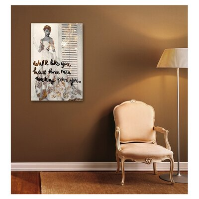 One Bella Casa Walk Like You Have Graphic Art on Canvas