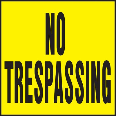 Hy-Ko No Trespassing Sign
