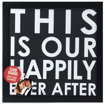 """Malden This is Our Happily Ever After 1' 0.5"""" x 1' 0.75"""" Bulletin Board"""