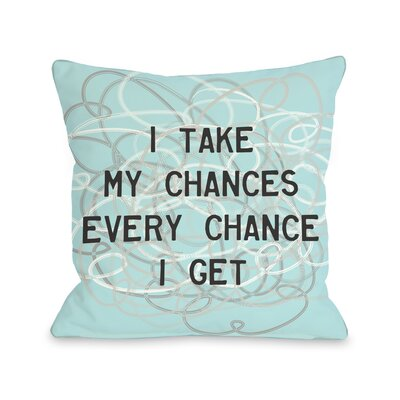 Take My Chances Pillow