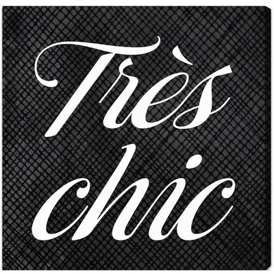 Tres Chic Textual Art on Canvas