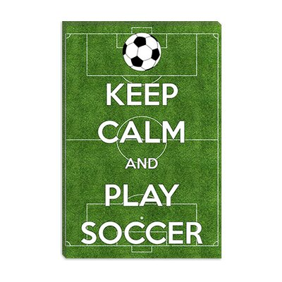 iCanvasArt Keep Calm and Play Soccer Canvas Wall Art