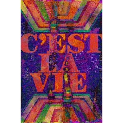 Jen Lee Art C'est La Vie Textual Art on Canvas