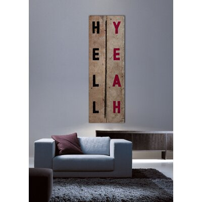 Jen Lee Art Hell Yeah Reclaimed Wood - Douglas Fir Art